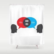 Idea+Idea=Good Idea Shower Curtain