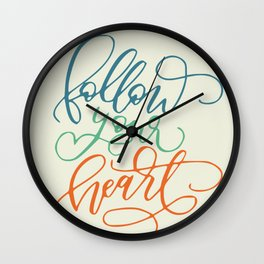 Follow your heart typography Wall Clock