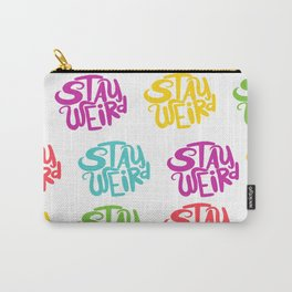 Stay Weird All Over 2 Carry-All Pouch
