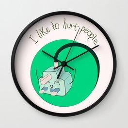 I Like To Hurt People Wall Clock