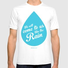 He Will Come To Us Like The Rain Mens Fitted Tee White MEDIUM