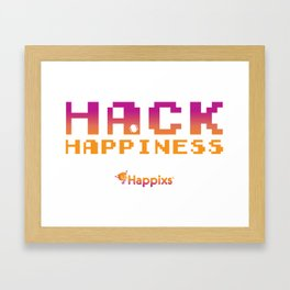 Hack Happiness Framed Art Print