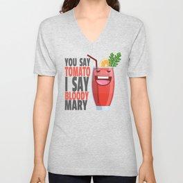 You Say Tomato I Say Bloody Mary Unisex V-Neck