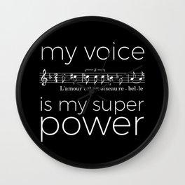 My voice is my super power (mezzo soprano, black version) Wall Clock
