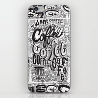 coffee iPhone & iPod Skins featuring COFFEE COFFEE COFFEE! by Matthew Taylor Wilson