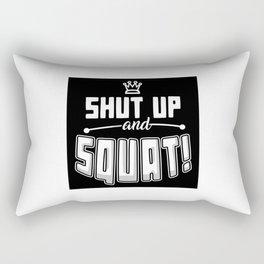 Shut Up And Squat Rectangular Pillow