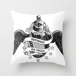 Dead Men Retweet No Tales Throw Pillow