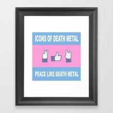Peace, Like, Death Metal Framed Art Print