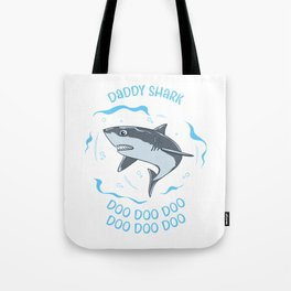 Daddy Shark Doo Doo Doo Father Baby Fish Sea Ozean Gift Tote Bag