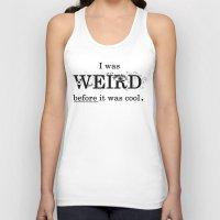 weird Tank Tops featuring Weird by Juliette Caron
