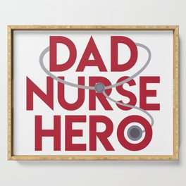 Dad Nurse Hero With Stethoscope 1 Serving Tray