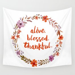 Alive. Blessed. Thankful. Watercolor Wreath. Thanksgiving Art Wall Tapestry