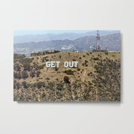 Hollywood Get Out Sign Metal Print