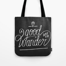Good Day to Wander Tote Bag