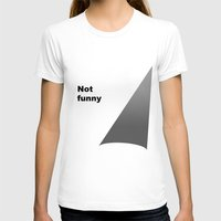 theater T-shirts featuring Not funny theater lighting by rita rose