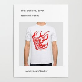 sold, face8 red, t-shirt Poster