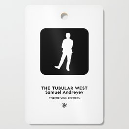 The Tubular West (Standing Man Sign 2) Cutting Board