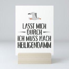 Lasst mich durch ich muss nach Heiligendamm Möwe Mini Art Print