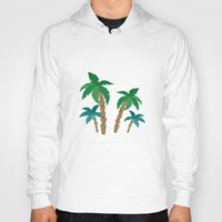 palm Hoodies featuring palm by Ceren Aksu Dikenci