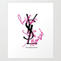 ysl Art Prints featuring YSL Fashion Art illustration Print, Classy Wall Art, Classy Home Decor, Fashion Print, Typography by oneBLURpictures