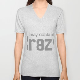 May Contain  Crazy Unisex V-Neck