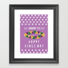 Is It January 6th Yet?  -  Happy Kings Day Framed Art Print