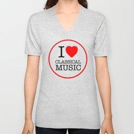 I Love Classical Music, circle Unisex V-Neck