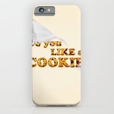 do you like a cookie Slim Case iPhone 6s