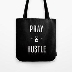Pray & Hustle Tote Bag