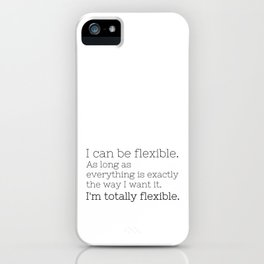 I'm totally flexible - GG Collection iPhone Case