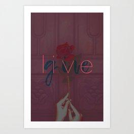 Live / Give Art Print
