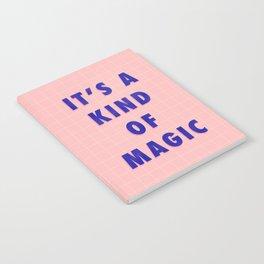 A Kind Of Magic Notebook