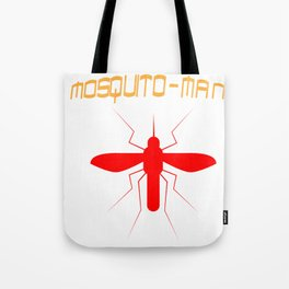 Mosquito Man Insect Comic Saying Funny Blood Super Hero Sucking Gift idea Tote Bag