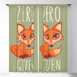 Zero Fox Given Blackout Curtain