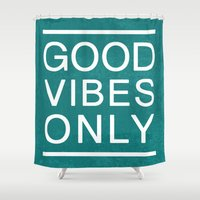 good vibes only Shower Curtains featuring Good Vibes Only by Jenna Davis Designs