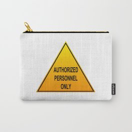 Authorized Personnel Only with American spelling Carry-All Pouch