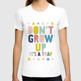 Baby, don't grow up T-shirt