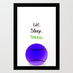 Eat. Sleep. Tennis.  (Black with Pink) Art Print