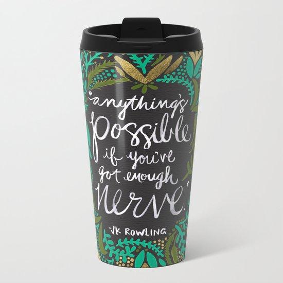 Anything's Possible on Charcoal Metal Travel Mug