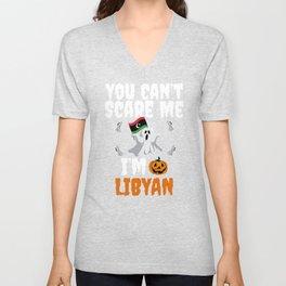 Can't scare I'm Libyan Halloween Libya Unisex V-Neck