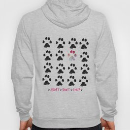 Adopt. Dont. Shop. Typography Hoody