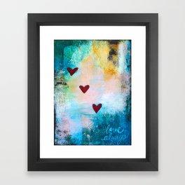 Love Always... Framed Art Print