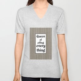 Tiger King Inspired - leopard print & Social Isolation Status Statement - Queen of effing everything  Unisex V-Neck