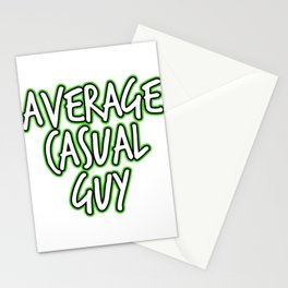 """Are you an Average Casual Guy Man? A perfect t-shirt Design that says """"Average Casual Guy"""" spontaneo Stationery Cards"""