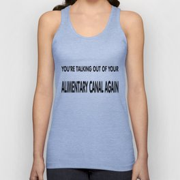 some folks talk out of their backside. Unisex Tank Top