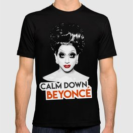 """Calm down Bey!"" Bianca Del Rio, RuPaul's Drag Race Queen T-shirt"