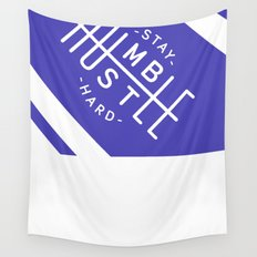 Stay Humble Hustle Hard Wall Tapestry