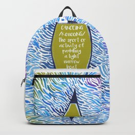 Canoe Quote fun watercolor patternn artwork print Backpack