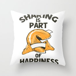 Sharing Is Part Of Happiness Throw Pillow