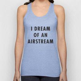 I Dream of an Airstream Unisex Tank Top
